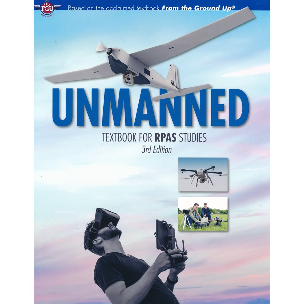 Unmanned: Textbook for UAS Studies - 3rd Edition