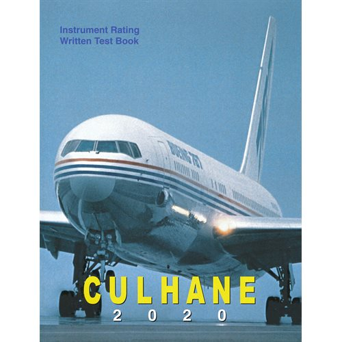Instrument Rating Written Test Book 2020 - Culhane