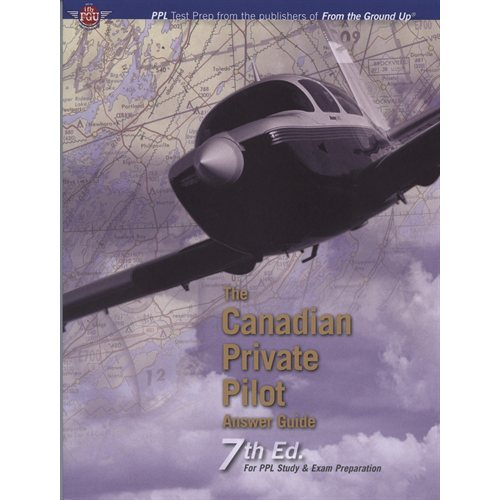 Canadian Private Pilot Answer Guide - 7th Edition