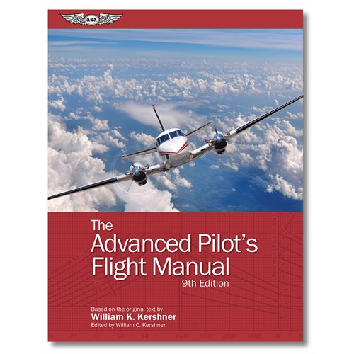 The Advanced Pilot's Flight Manual - 9ème édition