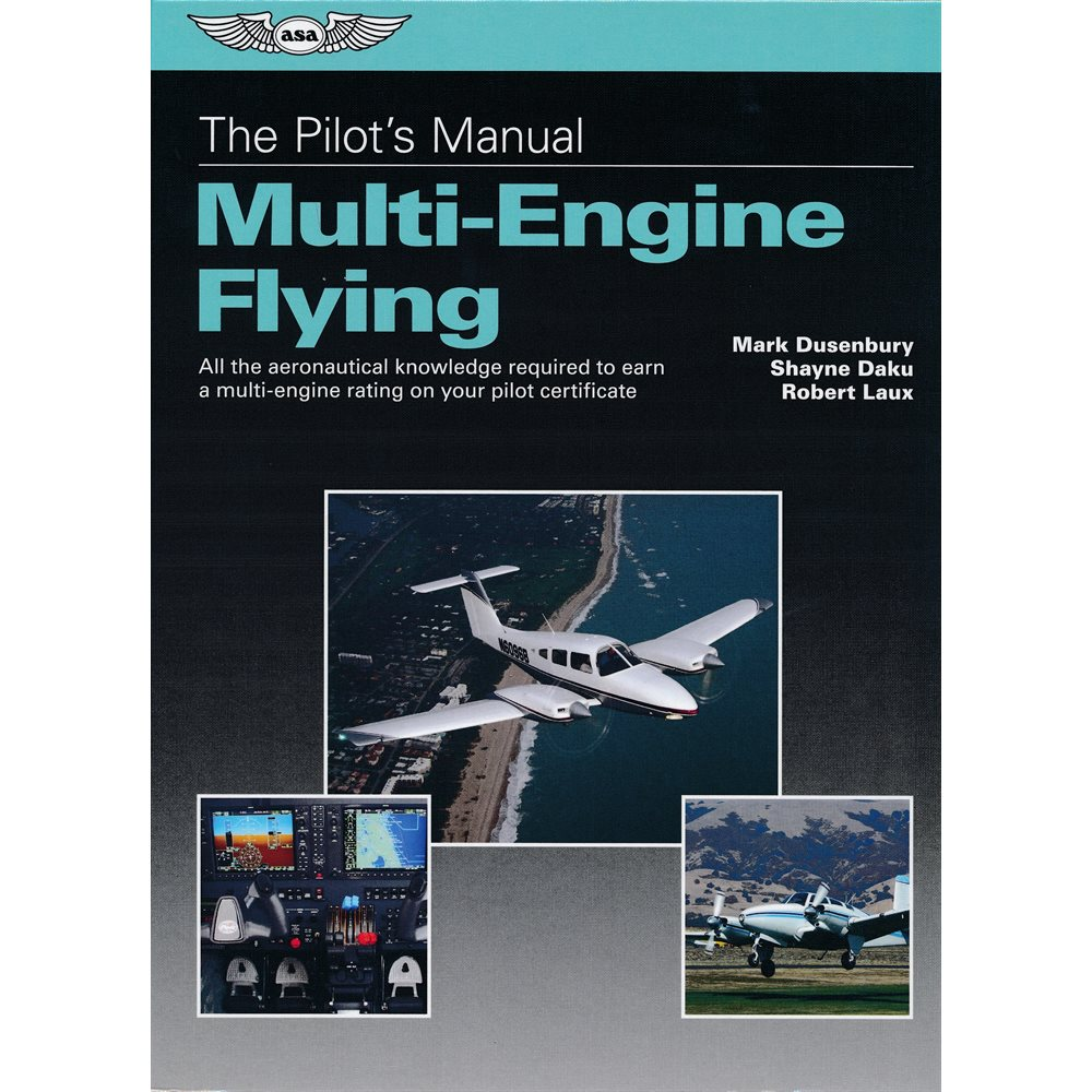 Pilot's Manual: Multi-Engine Flying