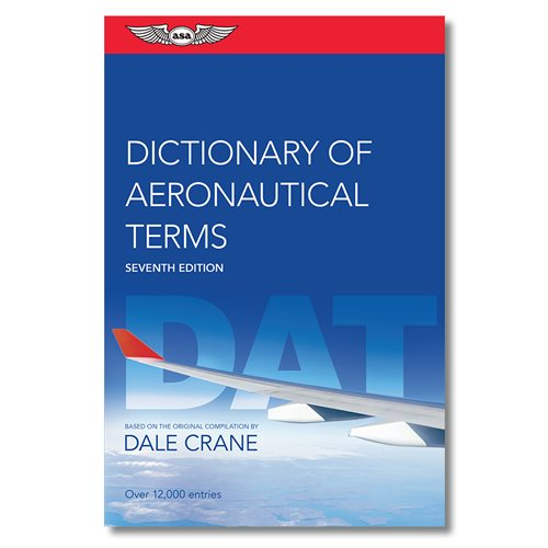 Dictionary of Aeronautical Terms - 6th Edition